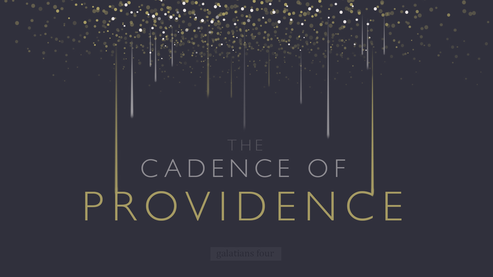 Sermon: The Cadence of Providence